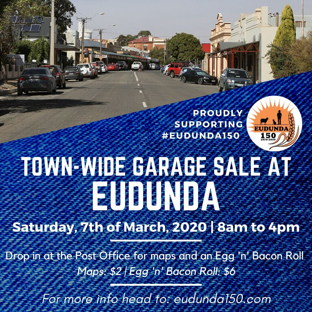 Town Wide Mega Garage Sale - 7th March 2020 - a fundraiser for Eudunda 150