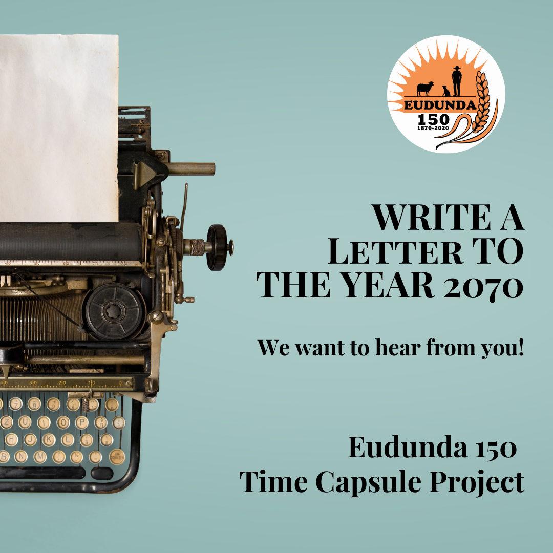 Eudunda 150 - Time Capsule Nov 2021